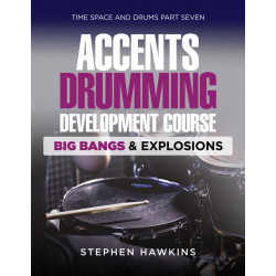 ACCENTS DRUMMING FOUNDATION: Big Bangs And Explosions