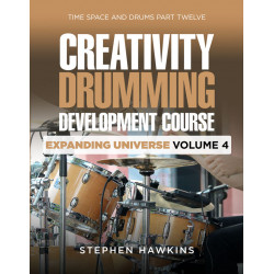 CREATIVITY DRUMMING DEVELOPMENT: Expanding Universe: Vol 4