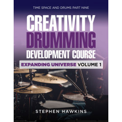 CREATIVITY DRUMMING DEVELOPMENT: Expanding Universe: Vol 1