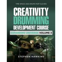 CREATIVITY DRUMMING DEVELOPMENT: EXPANDING UNIVERSE: VOL 3