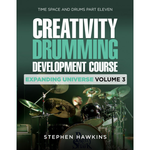 CREATIVITY DRUMMING DEVELOPMENT: Expanding Universe: Vol 3