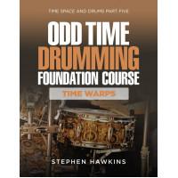 ODD TIME DRUMMING FOUNDATION: TIME WARPS