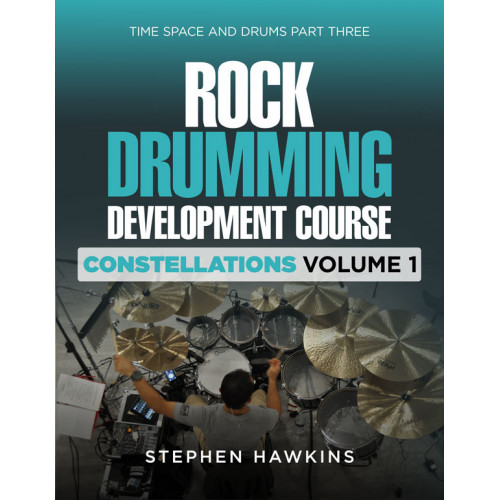 ROCK DRUMMING DEVELOPMENT: Constellations: Vol 1