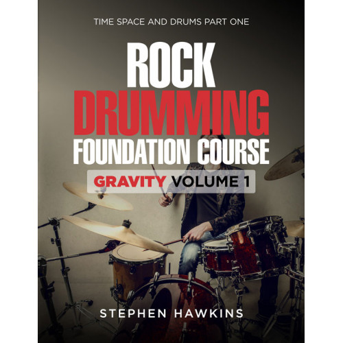 ROCK DRUMMING FOUNDATION: Gravity: Vol 1